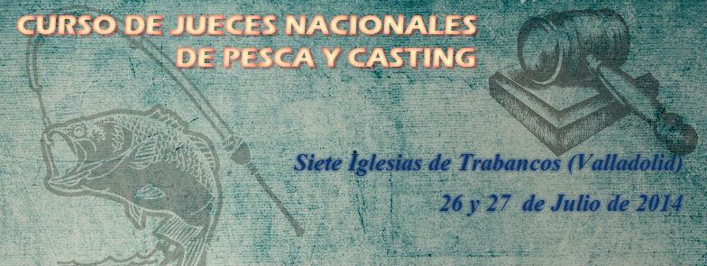 CURSO DE JUECES NACIONALES DE PESCA Y CASTING