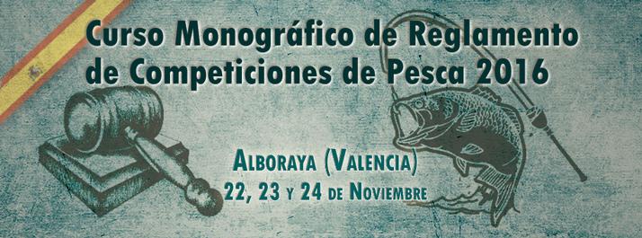 CURSO MONOGRÁFICO DE REGLAMENTO DE COMPETICIONES DE PESCA